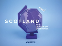 Scotland. The Investment Destination.