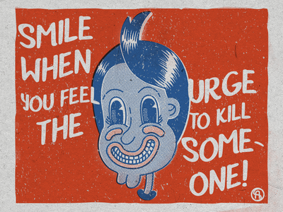 Smile when you feel the urge to kill someone smile blue red vintage illustration sviali retro pop painting old comic kid bicolor illustration