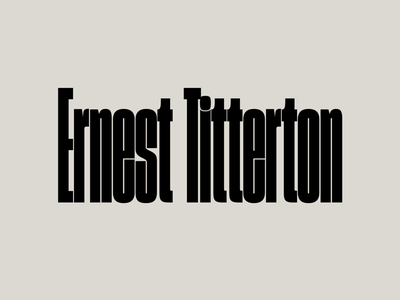 Ernest Titterton thick black brutalism nuclear experimental condensed font future fonts logo logotype sharp type brutalist condensed typography type