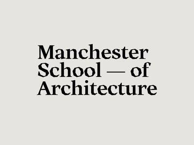 Manchester School of Architecture design typography serif edgy brutalism typeface manchester architecture challenge logo logotype