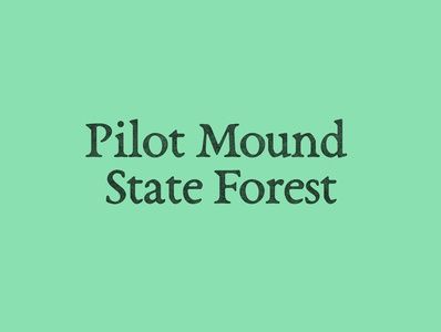 Pilot Mound State Forest