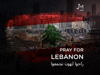PRAY FOR LEBANON pray for lebanon pray for beirut prayer pray explosion
