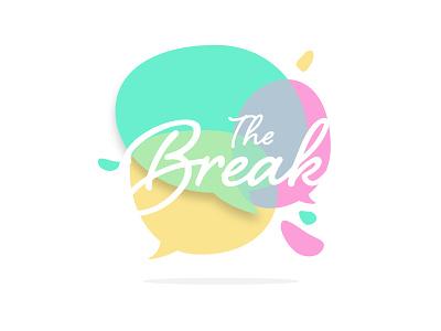 The Break logo retreat fireside chat thebreakk thebreak breakk break