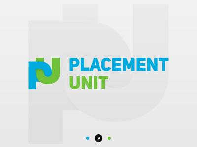 Placement Unit
