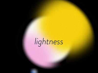 LIGHTNESS gravitation gravitate soft circles type emotion sensation color color palette gradient lightness light