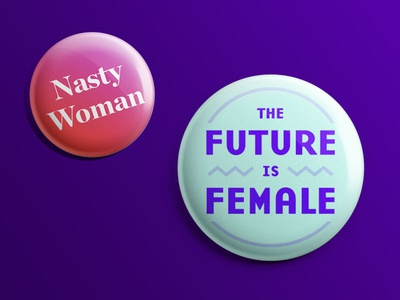 Women's March Buttons 2017 nasty woman typography feminism button pin