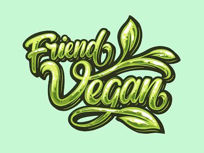 Friend Vegan vector branding green lettering artist leaf typography calligraphy vegan logo graffiti vegan food vegan lettering