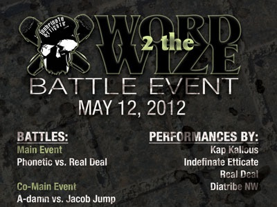 Word 2 The Wize Flyer juneau alaska hip hop rap battle collateral real deal organik kap kallous