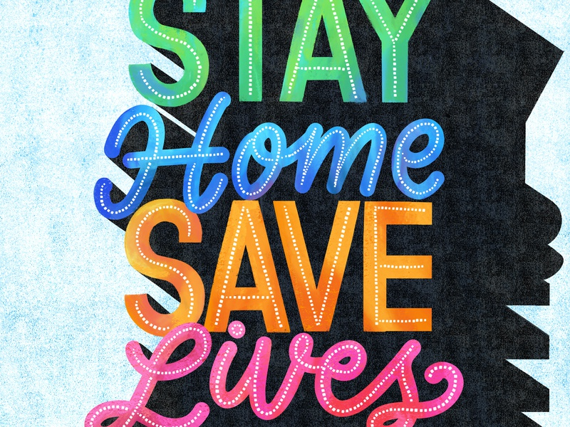Stay Home design typography type hand lettering hand-lettering lettering