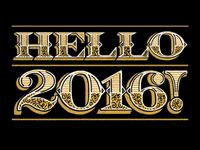 Hello 2016