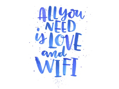 Love And Wifi quote watercolor type lettering hand-lettering