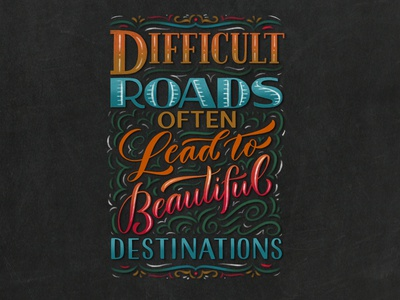 Beautiful Destinations lettering inspirational motivational quote hand-lettering typography type chalkboard faux chalk chalk
