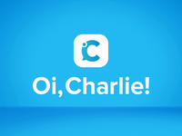Oi, Charlie!