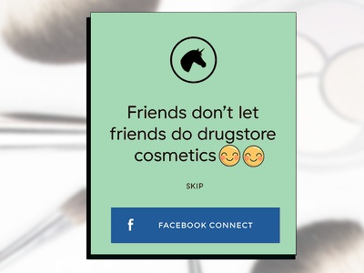 Friends Don't Let Friends Do Drugstore Cosmetics palettes beauty lipstick cosmetics make-up emoji skip facebook pop up ui