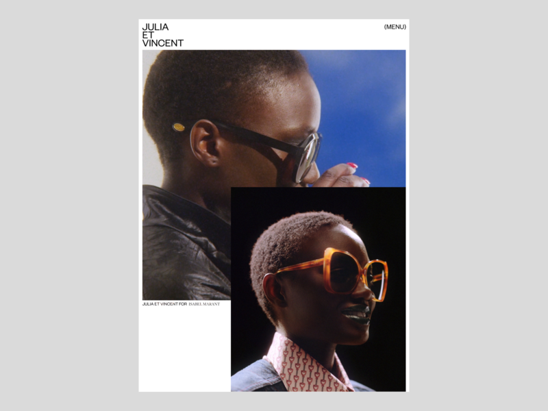 Julia Et Vincent, Projects fashion styling photographers creative concept portfolio magazine photography editorial website art direction art ux typography ui design