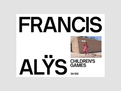 Francis Alÿs, Portfolio N°1 minimal layout online digital type childrens games expo artist francis alys portfolio concept site photography website art direction art ux ui typography design