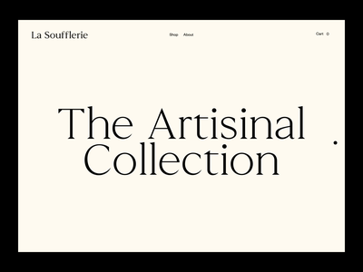 La Soufflerie, The Artisinal Collection digital design site cursor concept preview glass hover animation images motion graphics motion animation photography website editorial art direction art ux typography ui design
