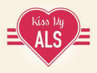 Kiss My ALS