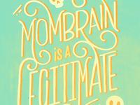 Monday Momtra- mom brain