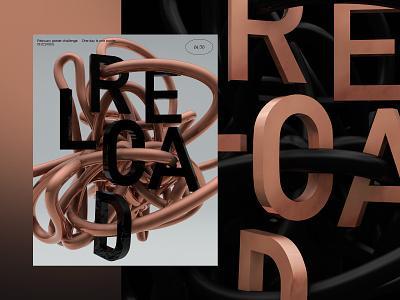 RELOAD poster illustration posterdesign typosters typographicposter cinema4d dailyposter graphicposter branding 3d