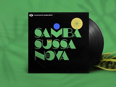 Samba Sussa Nova playlist cover personal spotify illustration vynil type album cover playlist bossa nova samba brazil music graphic design typography