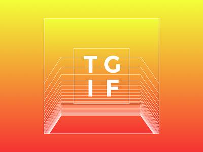 TGIF friday tgif lines gradient sketch