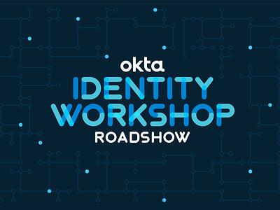 Identity Workshop branding idea okta branding event