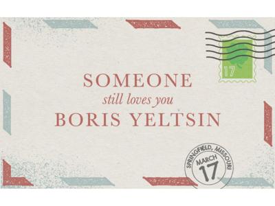 Someone Still Loves You Boris Yeltsin - Poster