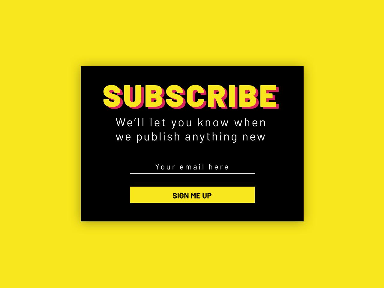 Subscribe Newsletter Sign up uiux ux design ux ui minimal sign up signup trending recent today mobile web web web newsletter subscribe newsletter yellow mangobaaz design design a day subscribe newsletter