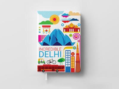 Incredible Delhi.