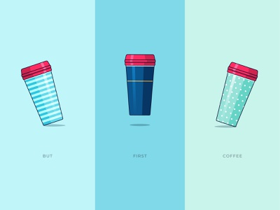 But first, coffee freelance travel coffee cup coffee mug design palette pale vector illustration vector illustration illustrator coffee