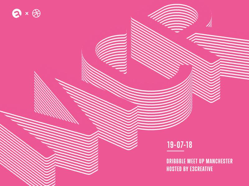 Manchester Dribbble Meetup - E3creative summer hosting host rsvp ticket invite event mcr dribbble announcement debut meetup