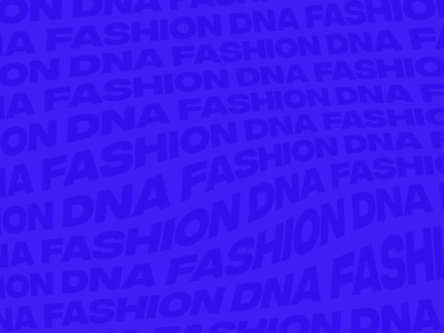 Fashion DNA / Motion Background Design