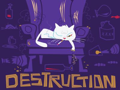 Bad Kitty:  Destruction