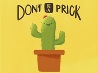 Don T Be A Prick
