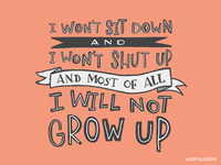 I Will Not Grow Up
