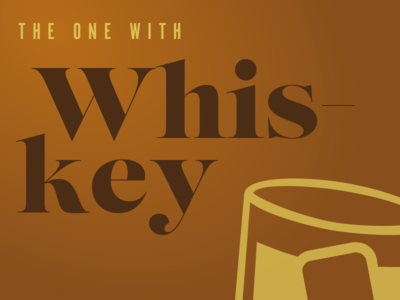 The One With Whiskey typography whiskey digital telepathy valio con vcon