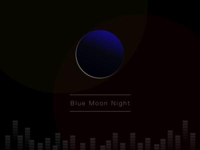 The Blue Moon Night dark moon blue