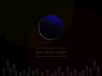 The Blue Moon Night