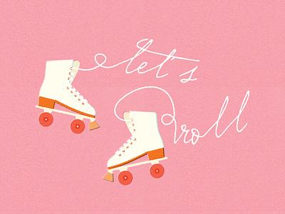 let's roll fun lets roll roller skating retro summer roller blading roller skate