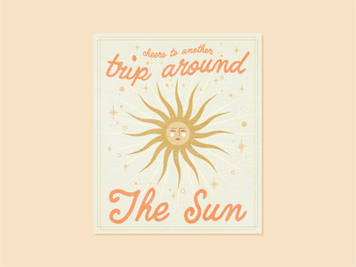 cheers to another trip around the sun birthday card cheers trip birthday sunbeam astrology stars greeting card greetings sun