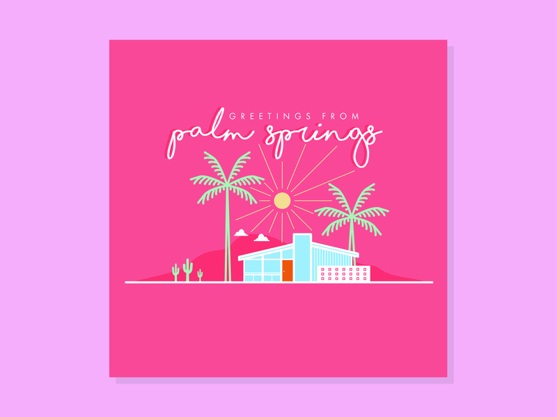 greetings from palm springs mid century california house mid century modern cactus palm tree palm springs