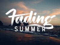 Fading Summer