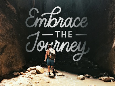 Embrace the Journey ipad lettering hand lettering monoline explore journey outdoors goodtype lettering hike hiking