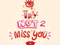 Eye Try Not 2 Miss You