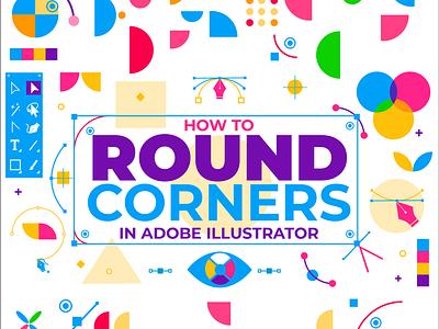 How to Round Corners In Illustrator design tricks corners round designstars cute envato elements adobe illustrator quick tip tutorial freelance illustration