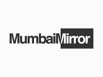 Mumbai Mirror Logotype Design Experiments 2 symbol logo india maharashtra design graphic opposite side two reflect mirror mumbai