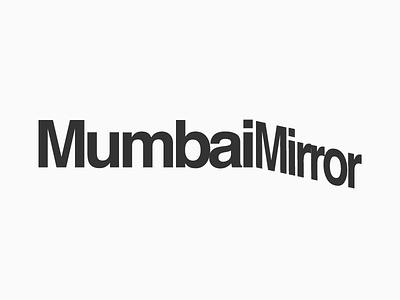 Mumbai Mirror Logotype Design Experiments 4 symbol logo india maharashtra design graphic opposite side two reflect mirror mumbai