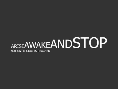 Arise, awake and stop not until goal is reached design typography knowledge guru bangal india hindu famous inspire quote vivekanand swami