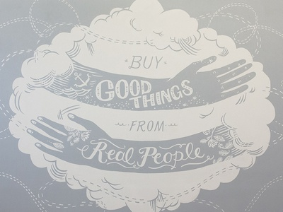 Buy Good Things From Real People